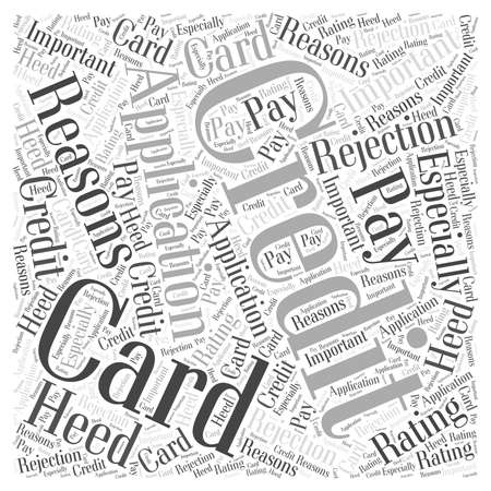 Rejection Of Credit Card Application word cloud concept Illustration