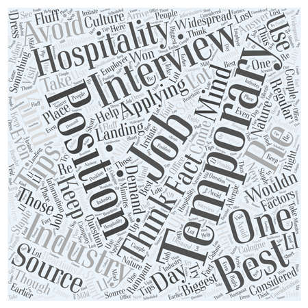 hospitality: Tips On Landing Temporary Hospitality Jobs word cloud concept Illustration