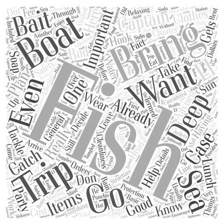 bring: Things To Bring On A Deep Sea Fishing Trip word cloud concept