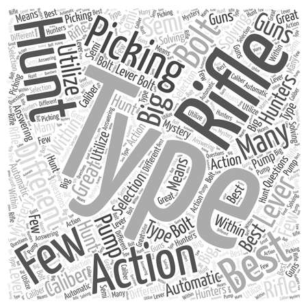 picking: picking the best rifle word cloud concept