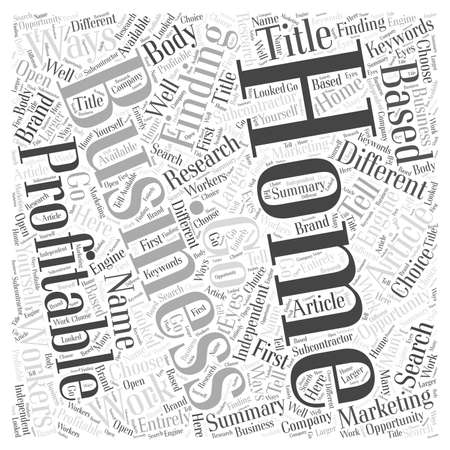 finding: Finding A Profitable Home Business word cloud concept Illustration