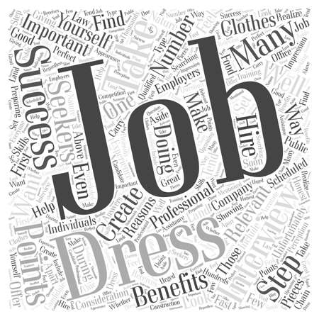 Job Interviews The Importance of Dressing for Success word cloud concept