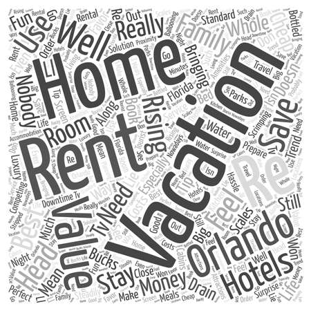 Renting A Home In Orlando To Get The Best Value For Your Money word cloud concept