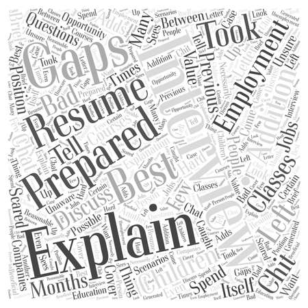 gaps: Explaining Gaps in Employment word cloud concept