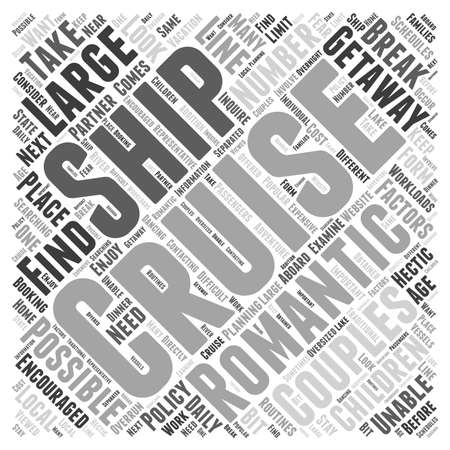 romantic getaway: Cruise Ships A Romantic Getaway for Couples word cloud concept Illustration