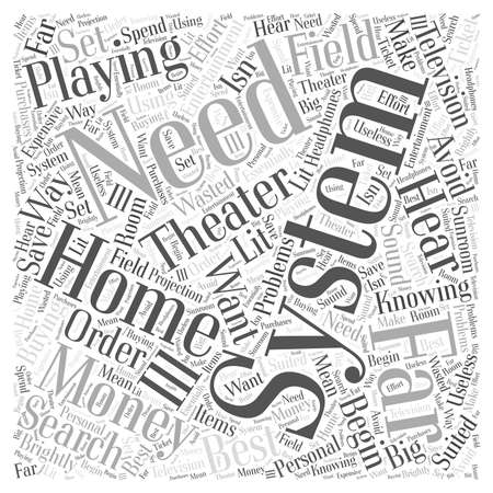 home theater: Playing the Field with Home Theater Systems word cloud concept Illustration