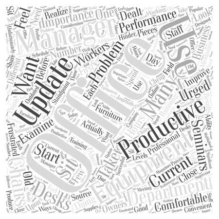 updated: Office Management The Importance of Updated Office Equipment word cloud concept Illustration