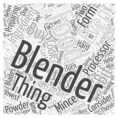 consider: Two things to consider when buying a blender for food and drinks word cloud concept Illustration
