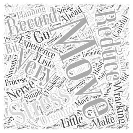 organize: Organize your Move and Reduce your Stress word cloud concept