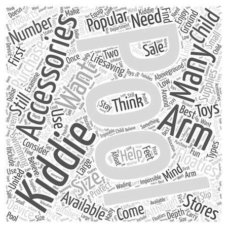 kiddie: Popular Pool Accessories for Kiddie Pools word cloud concept Illustration