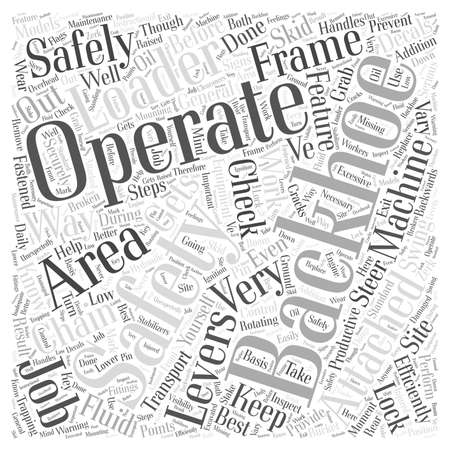 Operating A Backhoe Safely word cloud concept