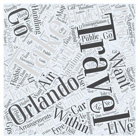 Manejo de arreglos de viaje de Orlando para su concepto de nube de palabras de vacaciones familiares Foto de archivo - 67299911