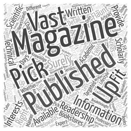 Picking Up the Right Magazine Publishing for You word cloud concept Illustration
