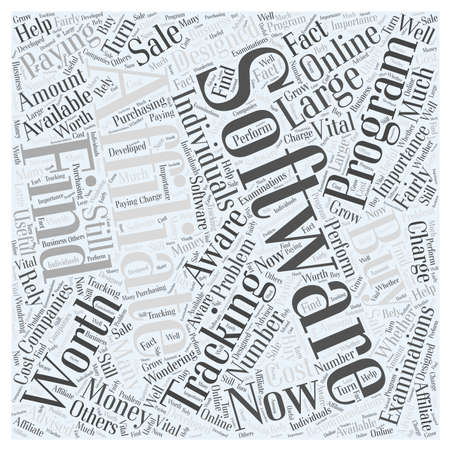 Paying for Affiliate Tracking Software Is It Worth the Buy word cloud concept