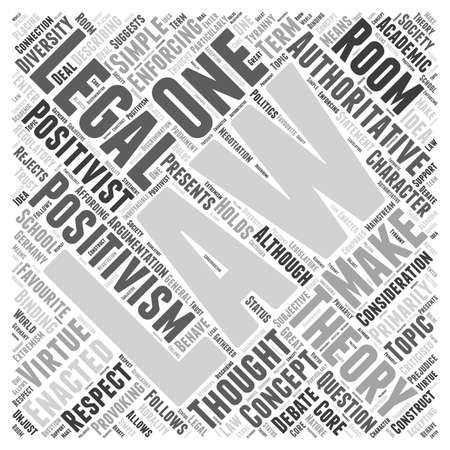 positivismo: Positivista legal concepto de nube de palabra Teoría