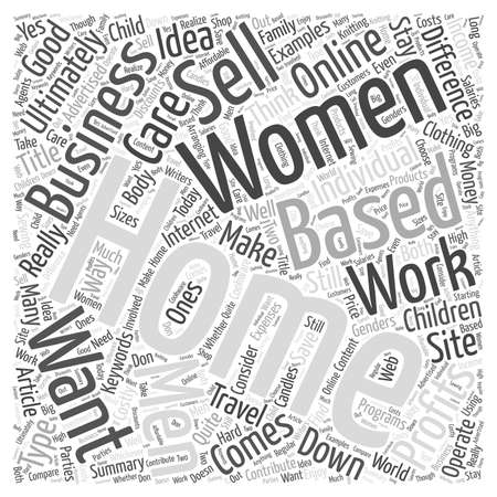 Home Based Business For Women Is There A Difference word cloud concept