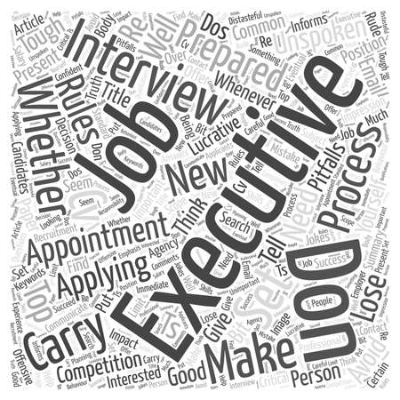 dos: Dos And Don ts For Executive Job Candidates word cloud concept