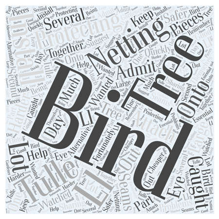 Protecting Trees with Bird Netting word cloud concept
