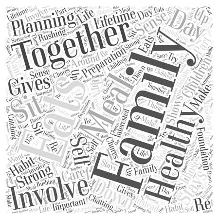 The Family that Eats Together Stays Healthy Together word cloud concept