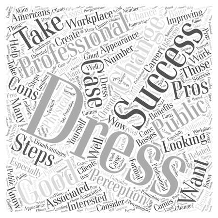dressing: Pros and Cons of Dressing for Success word cloud concept
