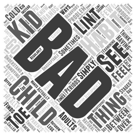 should: Kids and Bad Habits word cloud concept