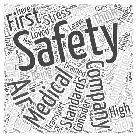 Consider Safety First When Choosing an Air Ambulance word cloud concept