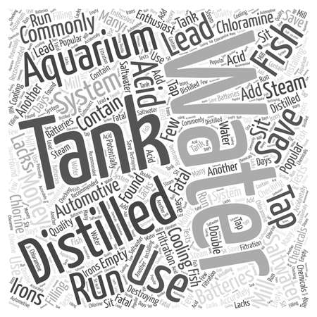 distilled: Save Money on Distilled Water in Saltwater Aquariums word cloud concept