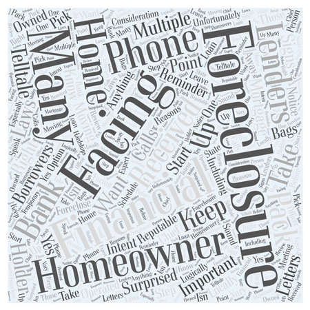 lenders: Foreclosures and Moving What to Do word cloud concept