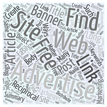 reciprocate: Finding Free Advertising on the Web word cloud concept Illustration