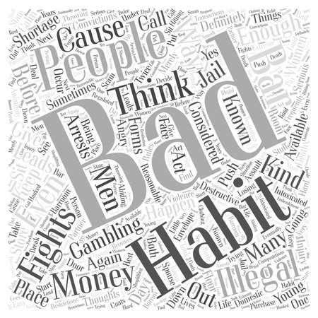 bad habits: Ilegal malos hábitos palabra concepto de la nube