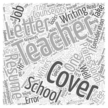 Special Cover Letter Considerations For Teachers word cloud concept