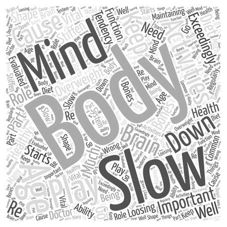 The Body and Mind in Healthy Aging word cloud concept Illustration