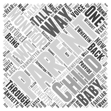 How the Two way Baby Monitor Benefits You and Your Baby word cloud concept