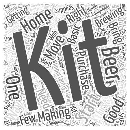 The Right Home Brewing Kit for You word cloud concept
