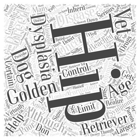 dysplasia: Hip Dysplasia And Golden Retrievers word cloud concept