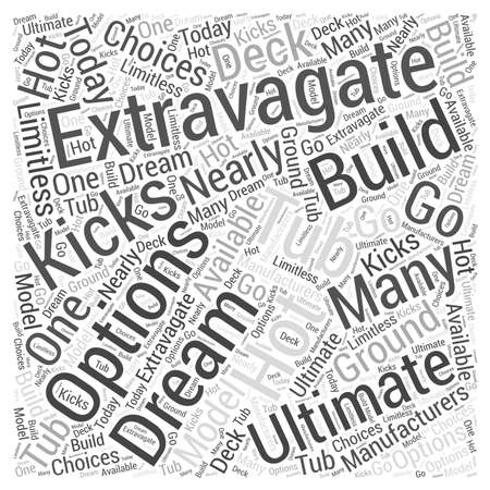 hot tub: The Ultimate Extravagate Hot Tub word cloud concept