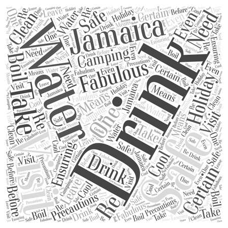 should: Is it Safe to Drink the Water on your Visit to Jamaica word cloud concept
