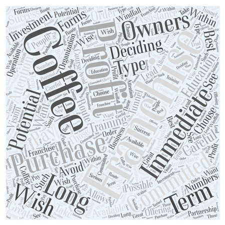 tunnel vision: What is in a Coffee Franchise word cloud concept