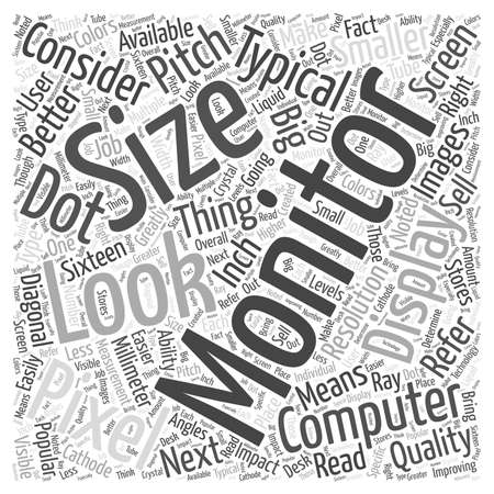 What To Look For In A Computer Monitor word cloud concept