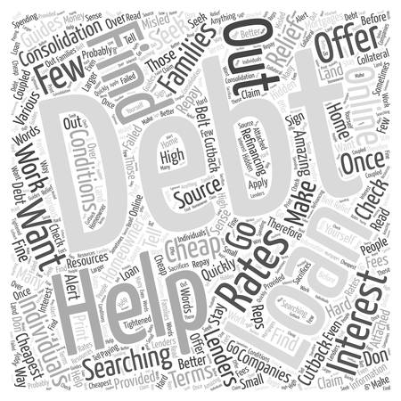 lenders: How to Find Cheap Debt Consolidation Loans word cloud concept Illustration