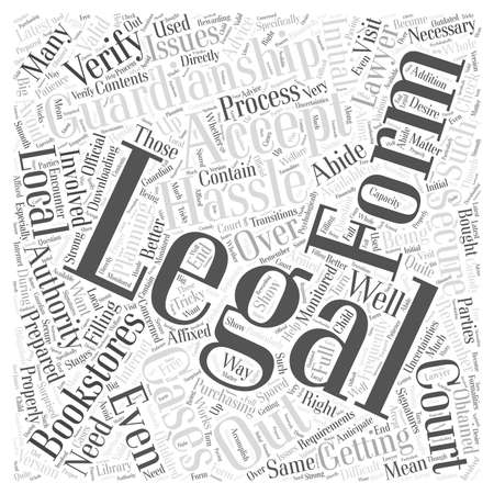 What To Remember With Guardianship Legal Forms word cloud concept
