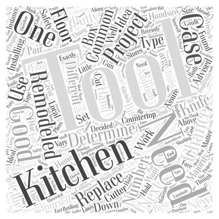 replacing: Tools You May Need for Your Next Kitchen Remodeling Project word cloud concept Illustration