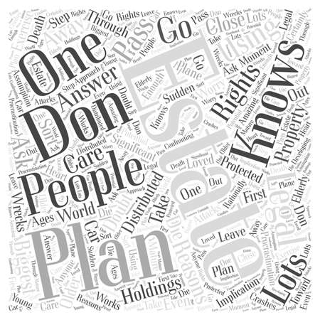estate planning: Using Our Legal Rights for Estate Planning word cloud concept Illustration