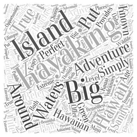 Kayaking the Big Island A True Hawaiian Adventure word cloud concept Ilustrace