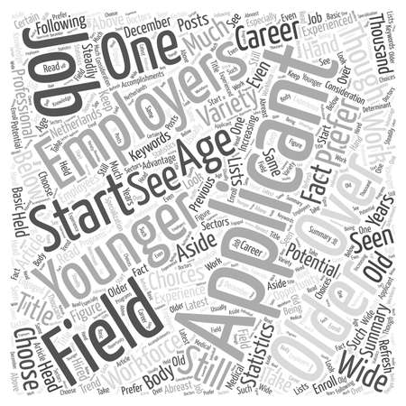 to prefer: Jobs And Over Aged Applicants word cloud concept