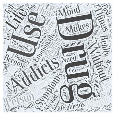 Symptoms of Drug Addiction word cloud concept