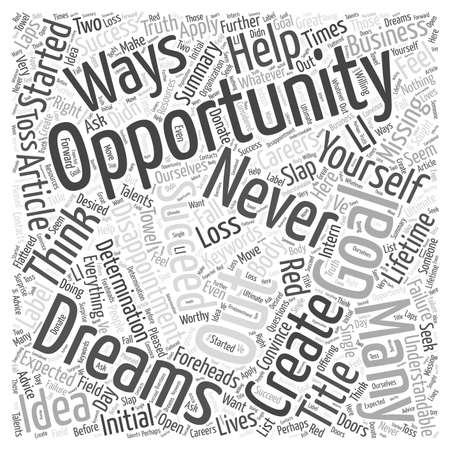 opportunity concept: Missing Out on the Opportunity of a Lifetime word cloud concept Illustration