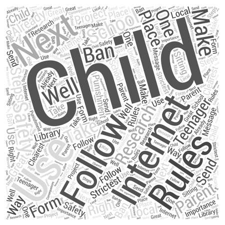 Internet Safety What to Do When Your Child Will Not Follow Your Rules word cloud concept