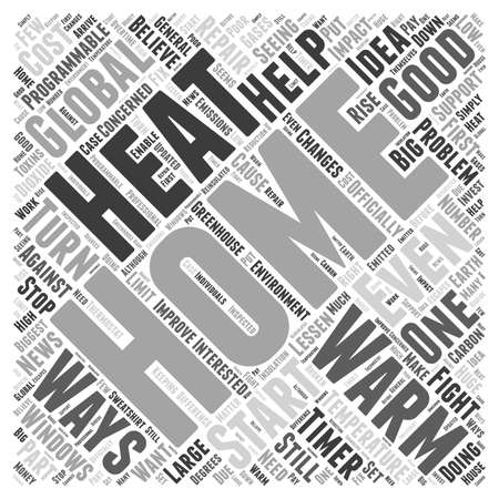 The Fight Against Global Warming Start in Your Home word cloud concept