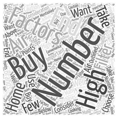 factors: Factors to Consider When Buying High End Home Air Filters word cloud concept Illustration